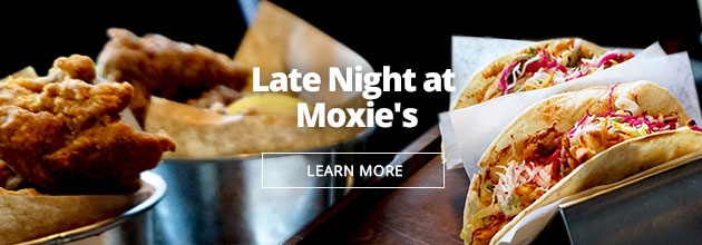 Enjoy great food and drink specials at Moxie's Dallas